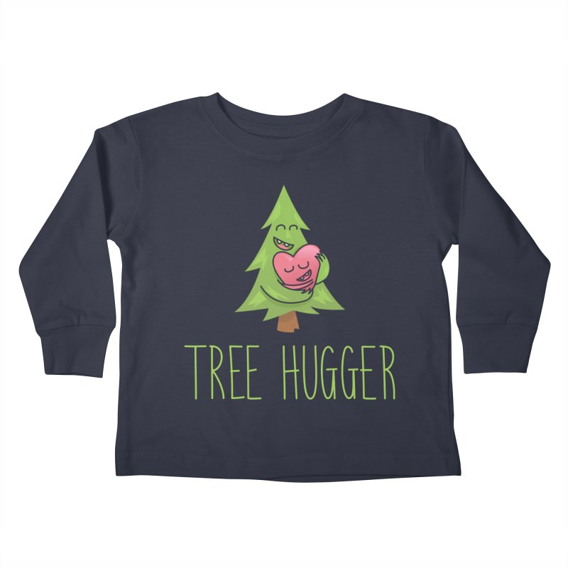 TREE HUGGER Kids Toddler Longsleeve T-Shirt by iCKY the Great's Artist Shop