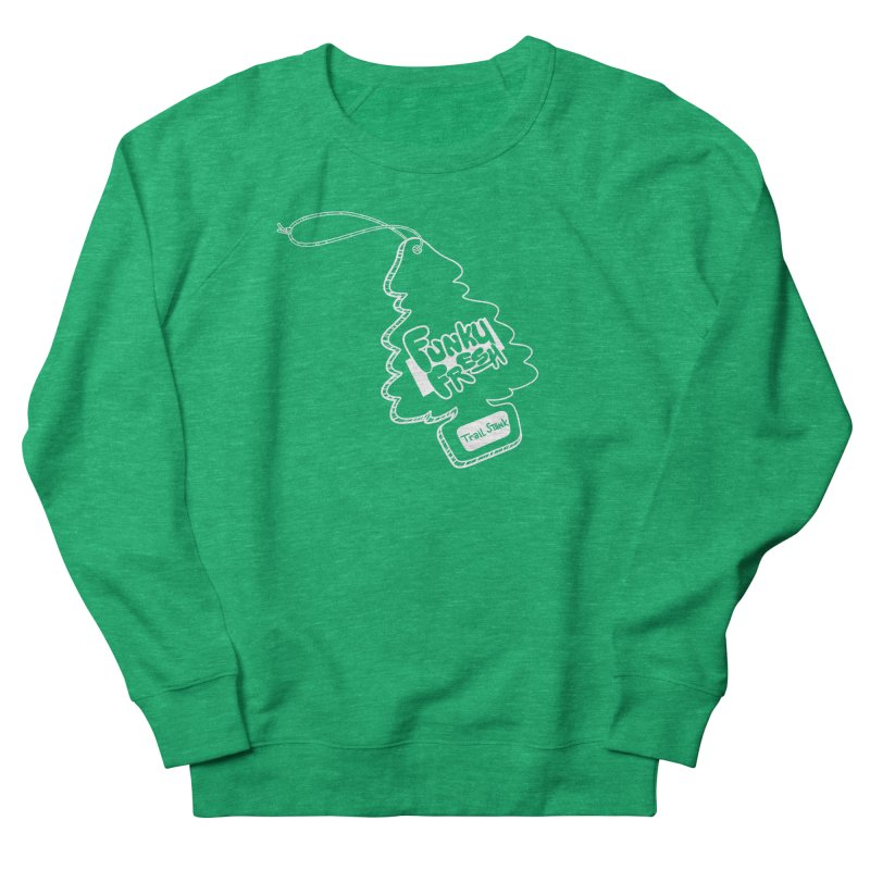 FUNKY FRESH (Trail Stank edition) Men's French Terry Sweatshirt by iCKY the Great's Artist Shop