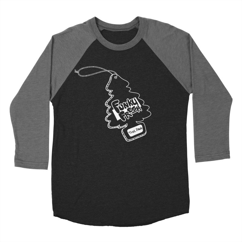 FUNKY FRESH (Trail Stank edition) Men's Baseball Triblend Longsleeve T-Shirt by iCKY the Great's Artist Shop