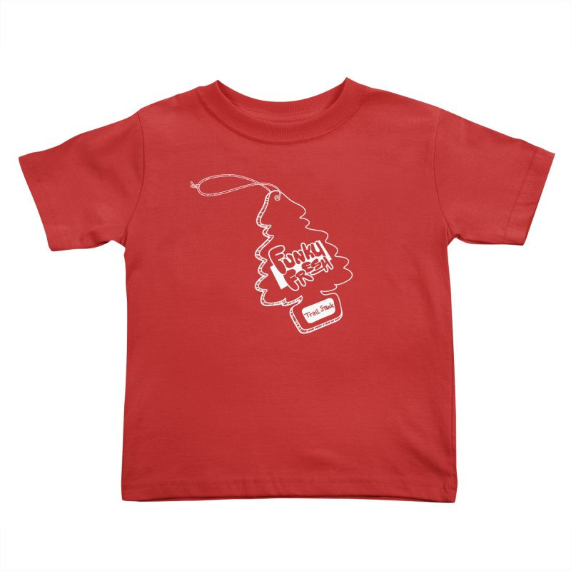 FUNKY FRESH (Trail Stank edition) Kids Toddler T-Shirt by iCKY the Great's Artist Shop