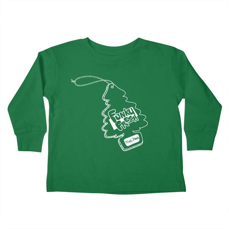 FUNKY FRESH (Trail Stank edition) Kids Toddler Longsleeve T-Shirt by iCKY the Great's Artist Shop