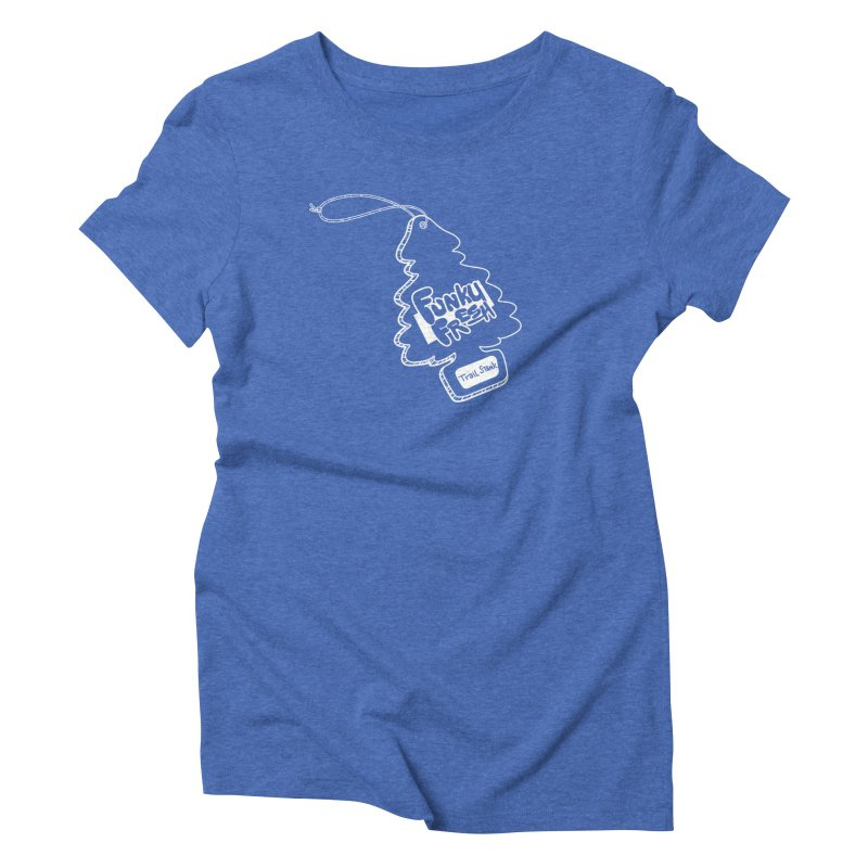FUNKY FRESH (Trail Stank edition) Women's T-Shirt by iCKY the Great's Artist Shop