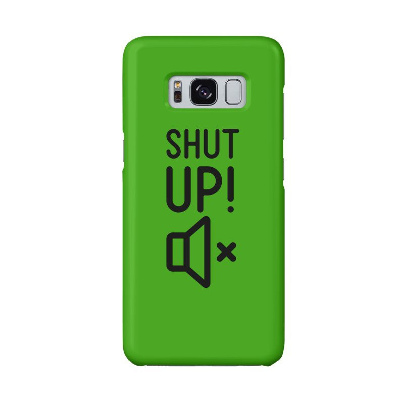 Shut Up! Accessories Phone Case by iconnico
