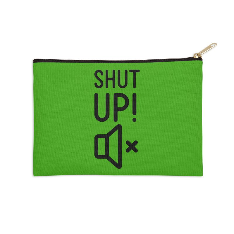 Shut Up! Accessories Zip Pouch by iconnico