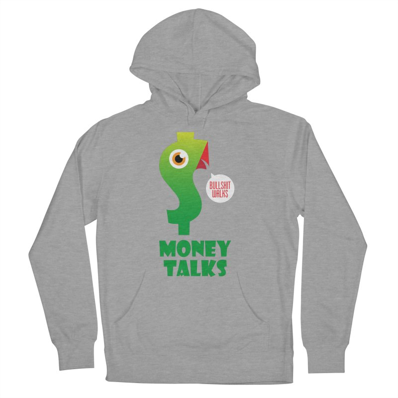 Money Talks Women's Pullover Hoody by iconnico