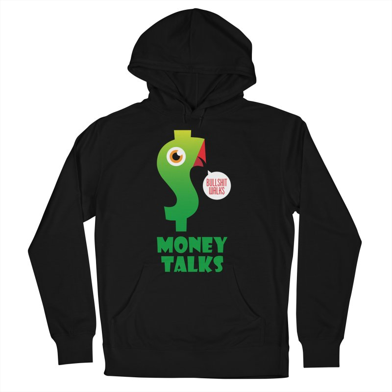 Money Talks Men's French Terry Pullover Hoody by iconnico