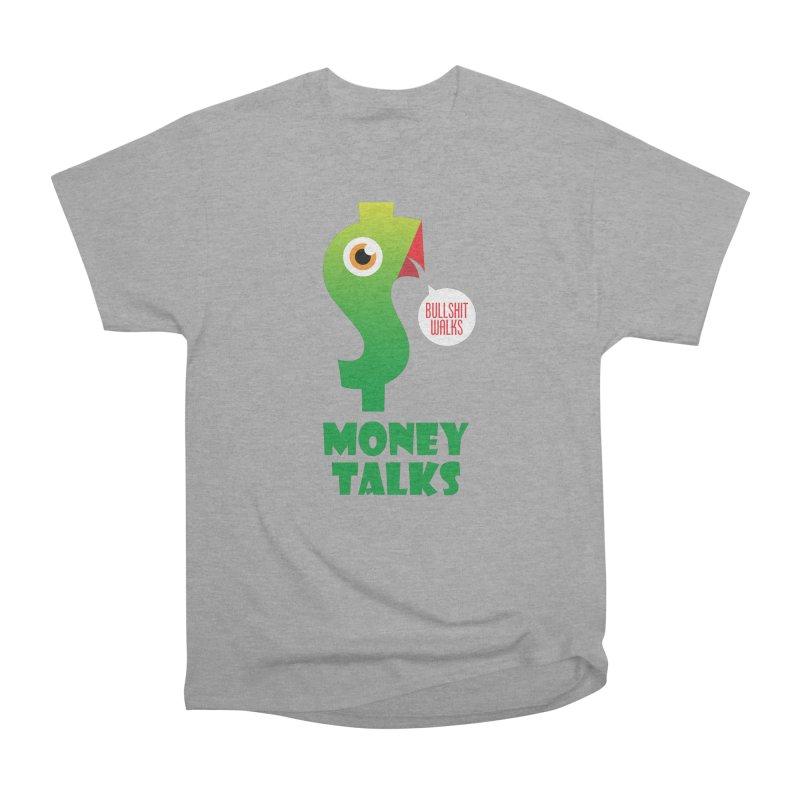 Money Talks Women's Heavyweight Unisex T-Shirt by iconnico