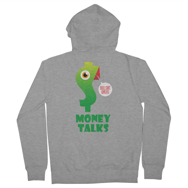 Money Talks Women's French Terry Zip-Up Hoody by iconnico