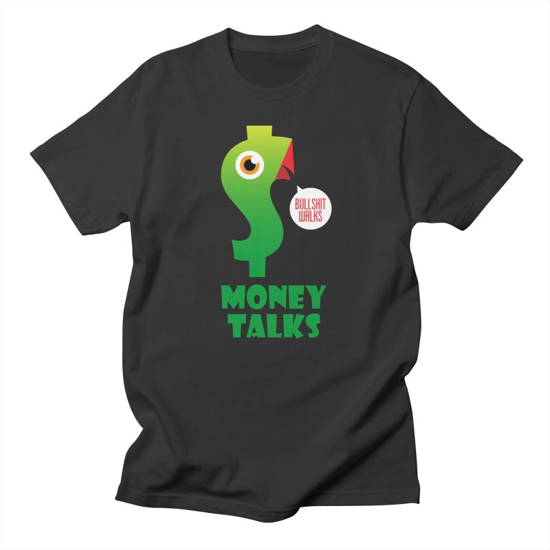 Money Talks Men's T-Shirt by iconnico