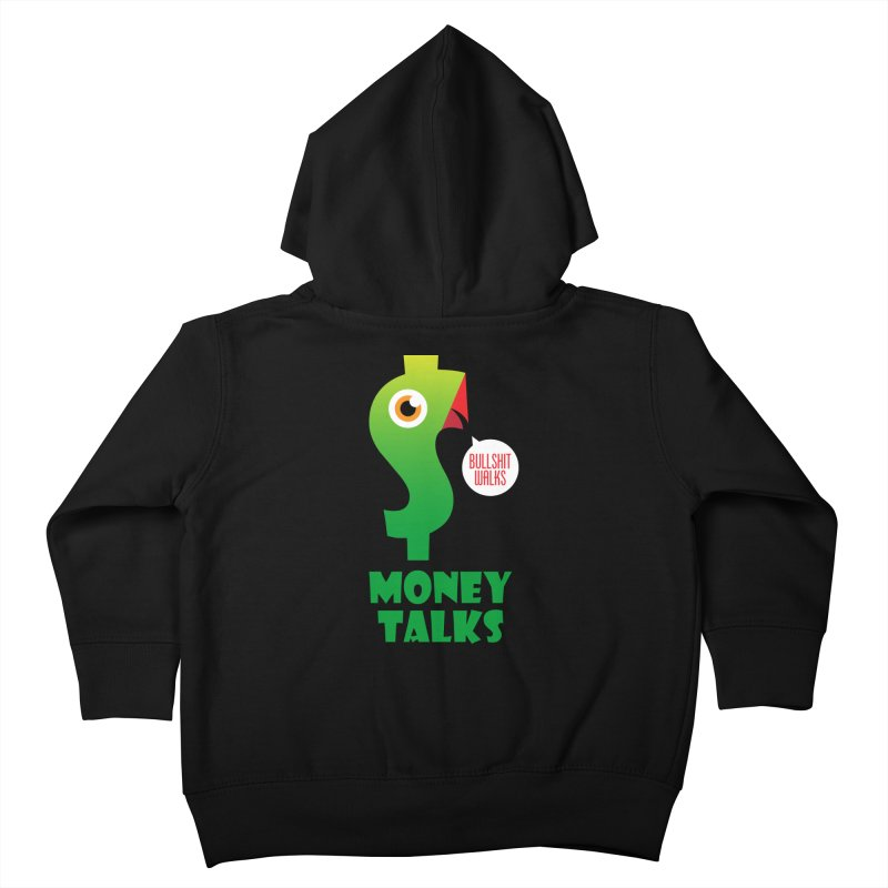 Money Talks Kids Toddler Zip-Up Hoody by iconnico