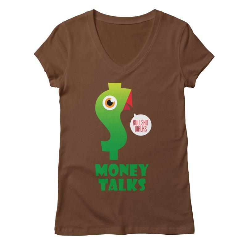 Money Talks Women's Regular V-Neck by iconnico