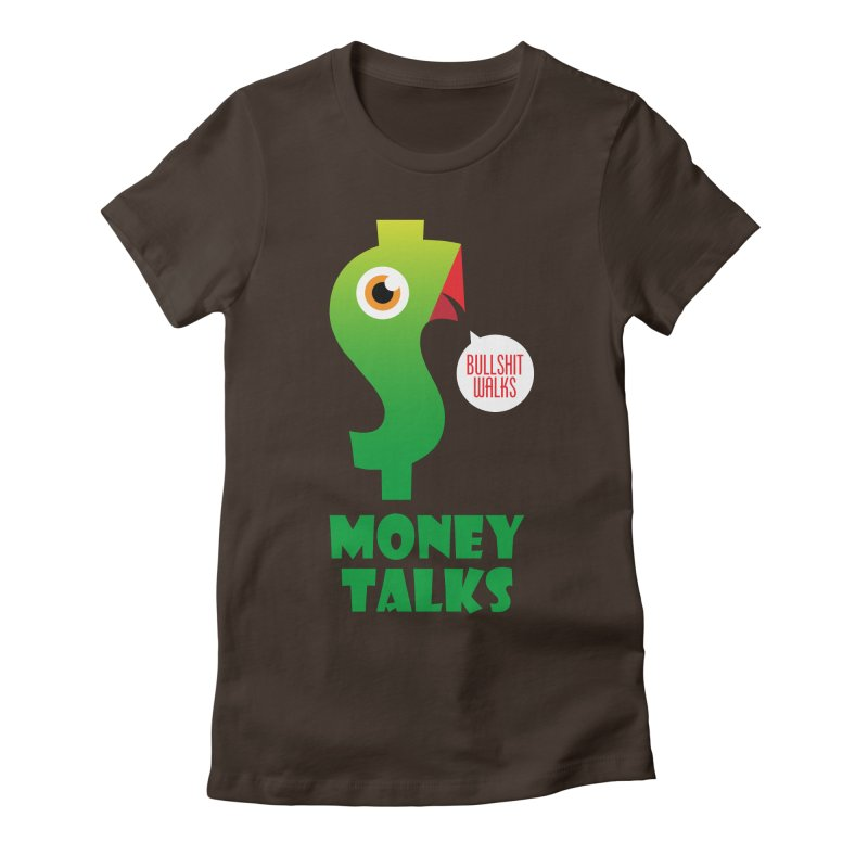 Money Talks Women's Fitted T-Shirt by iconnico