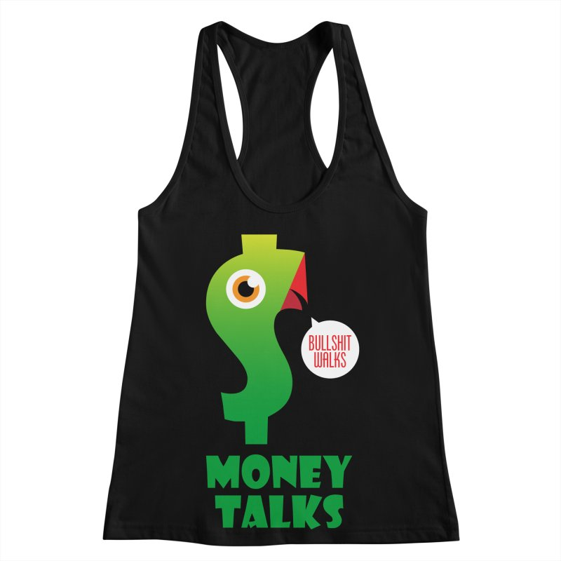 Money Talks Women's Racerback Tank by iconnico