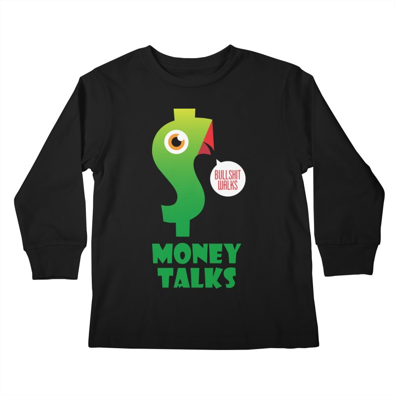 Money Talks Kids Longsleeve T-Shirt by iconnico