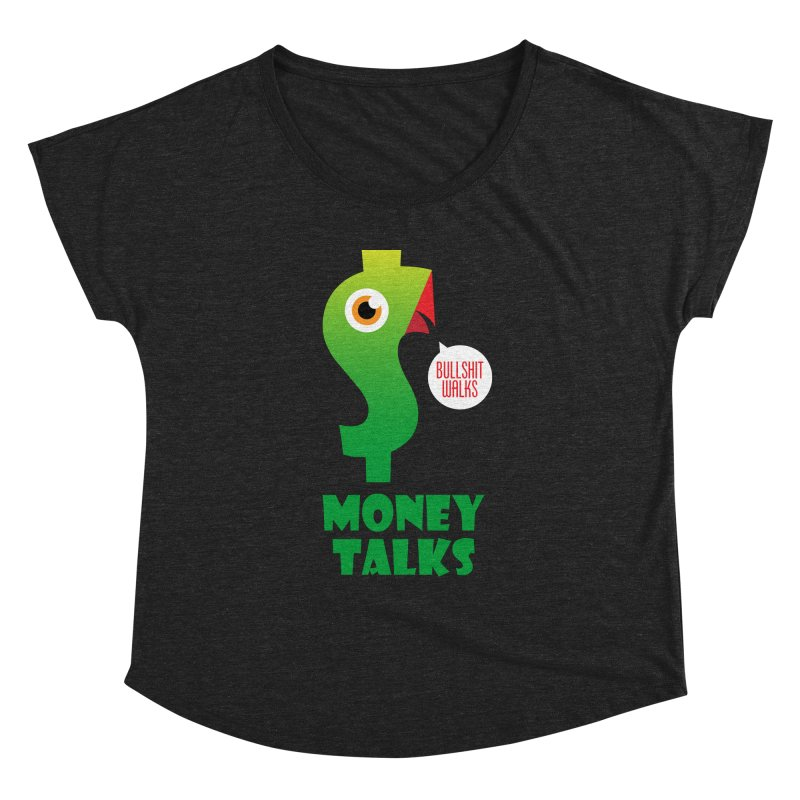 Money Talks Women's Scoop Neck by iconnico