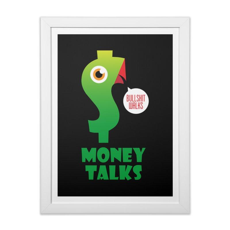 Money Talks Home Framed Fine Art Print by iconnico