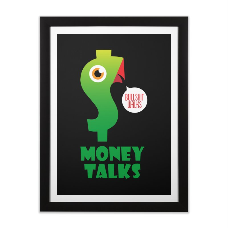 Money Talks Home Framed Fine Art Print by iconnico