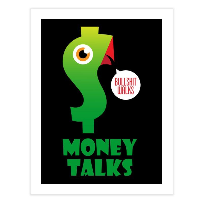 Money Talks Home Fine Art Print by iconnico