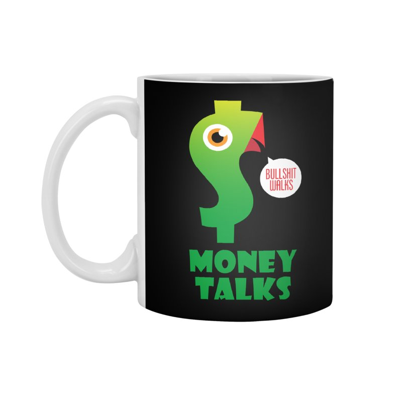 Money Talks Accessories Standard Mug by iconnico