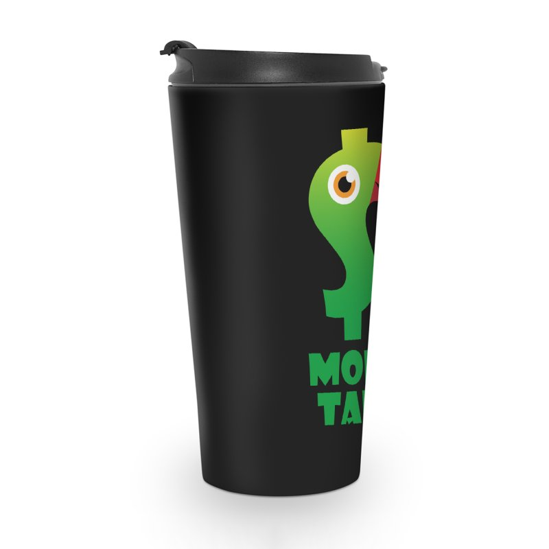 Money Talks Accessories Travel Mug by iconnico