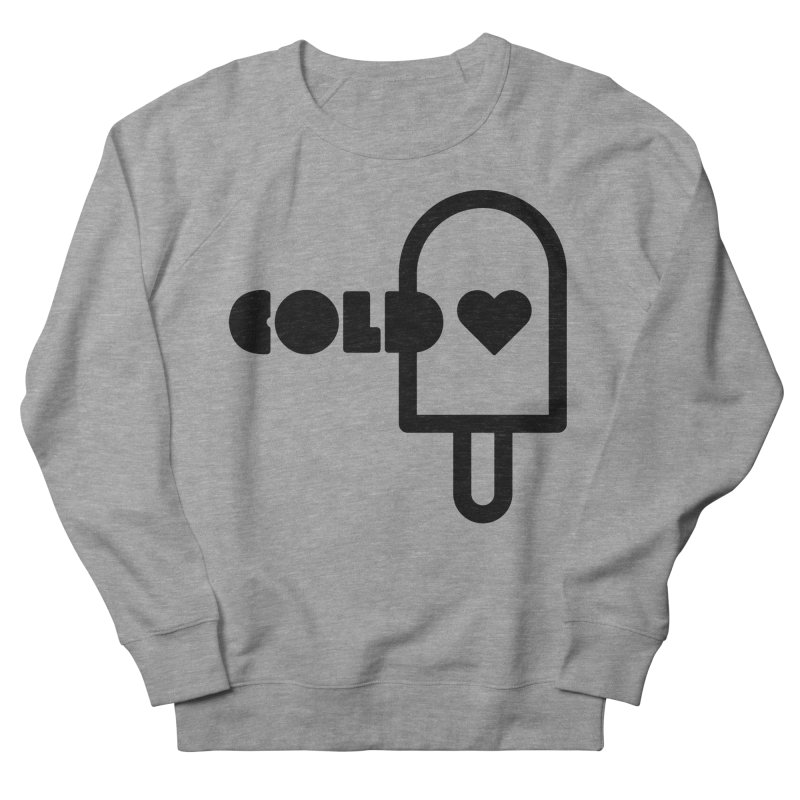 Cold Heart Women's French Terry Sweatshirt by iconnico