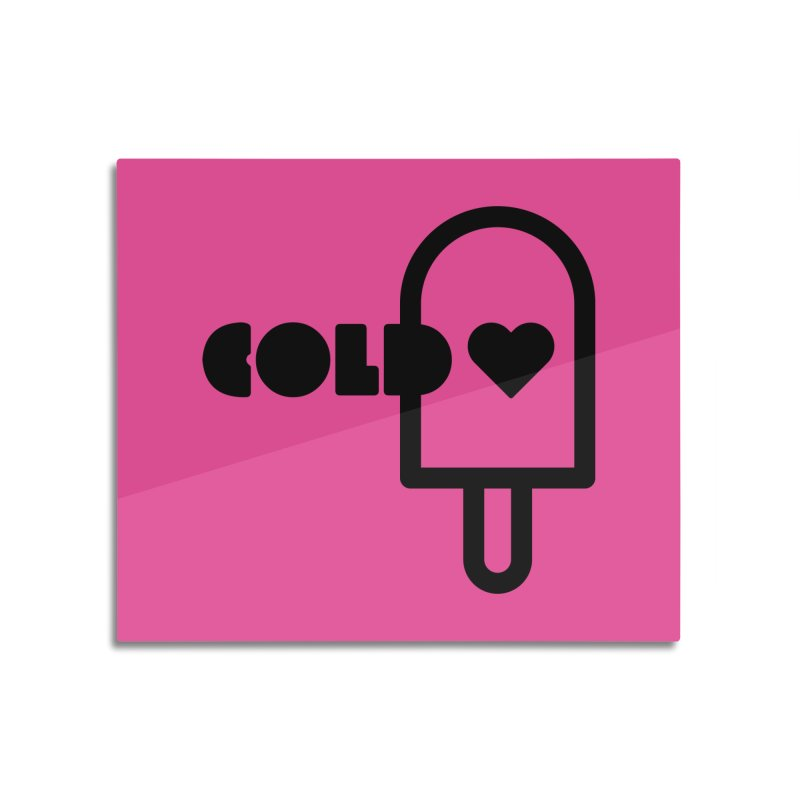 Cold Heart Home Mounted Aluminum Print by iconnico