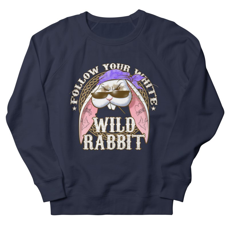 Wild Rabbit Women's French Terry Sweatshirt by Ideacrylic Shop