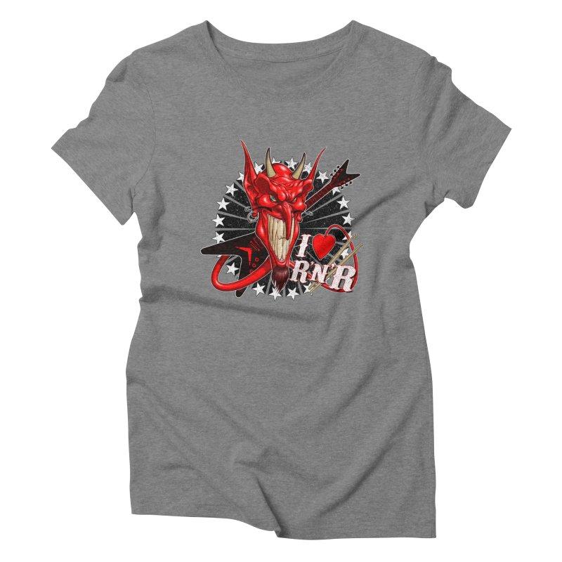 I ❤ R'n'R  Women's Triblend T-Shirt by Ideacrylic Shop