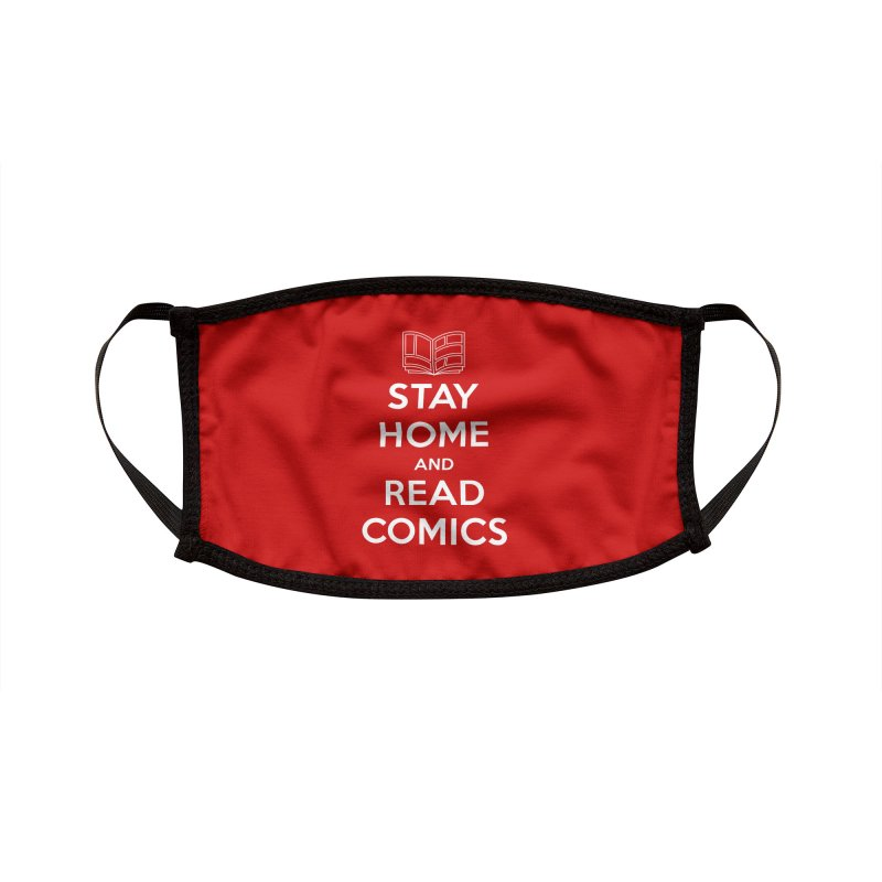 Stay Home and Read Comics Accessories Face Mask by iFanboy