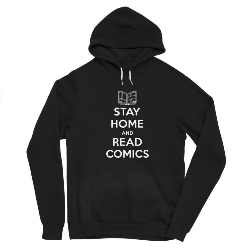 Stay Home and Read Comics Women's Pullover Hoody by iFanboy