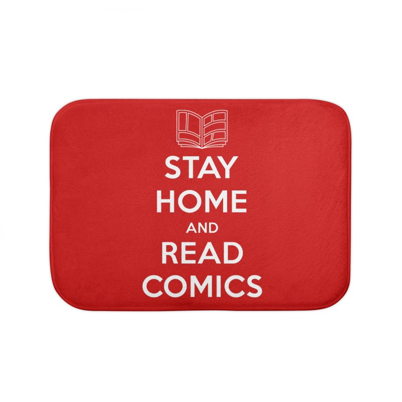 Stay Home and Read Comics Home Bath Mat by iFanboy