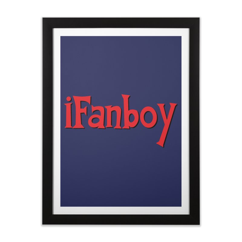 iFanboy Home Framed Fine Art Print by iFanboy