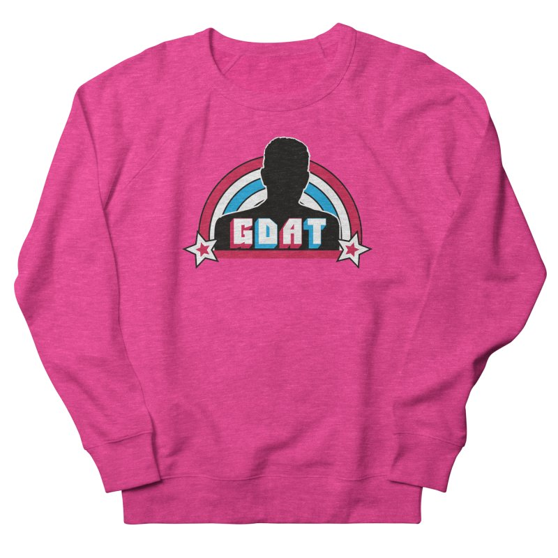 GDAT Women's French Terry Sweatshirt by iFanboy