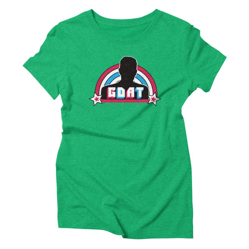 GDAT Women's Triblend T-Shirt by iFanboy