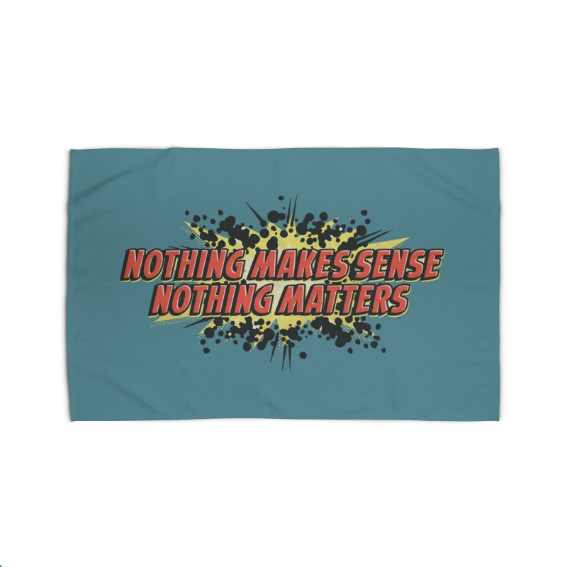 Nothing Makes Sense, Nothing Matters Home Rug by iFanboy