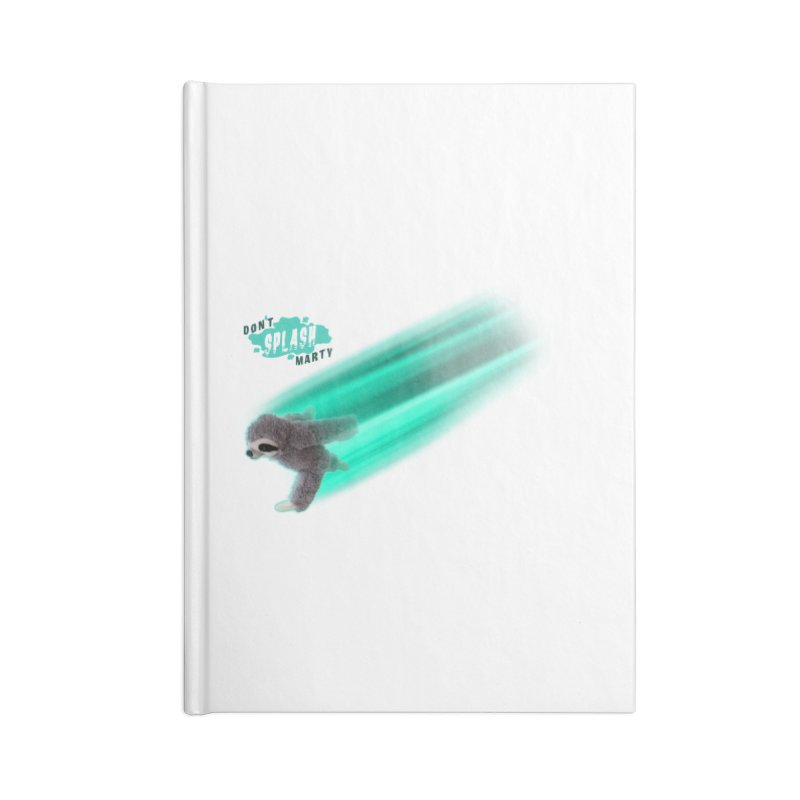 Don't Splash Marty - Running Accessories Blank Journal Notebook by iffopotamus