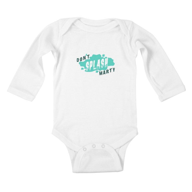 Don't Splash Marty Kids Baby Longsleeve Bodysuit by iffopotamus