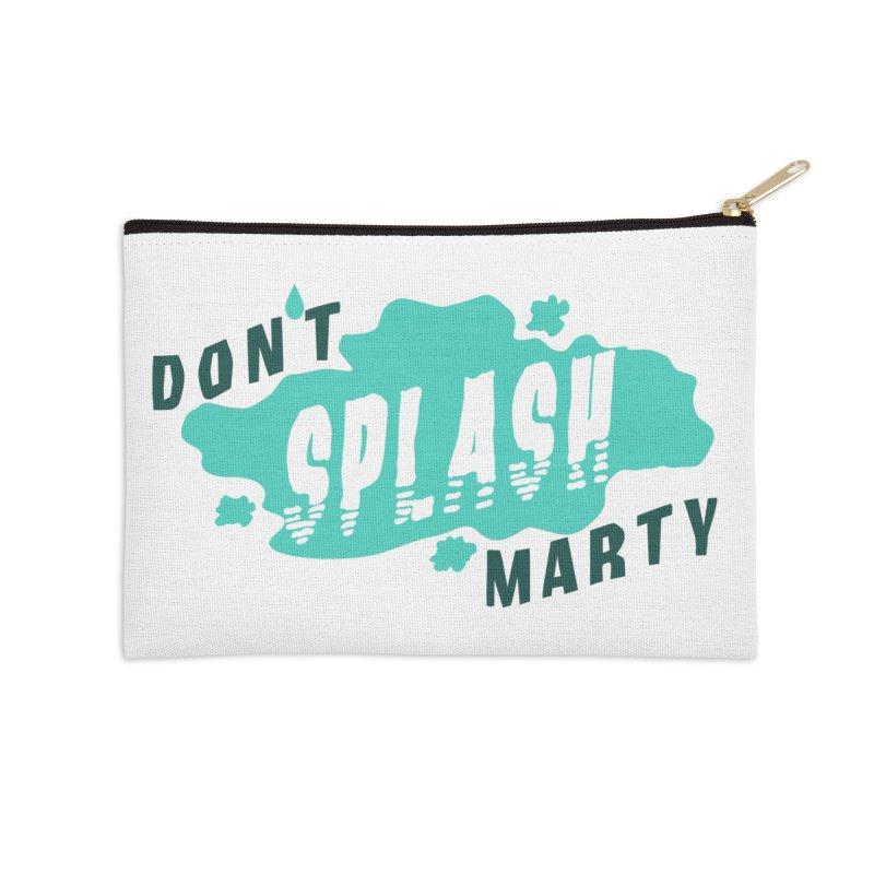 Don't Splash Marty Accessories Zip Pouch by iffopotamus