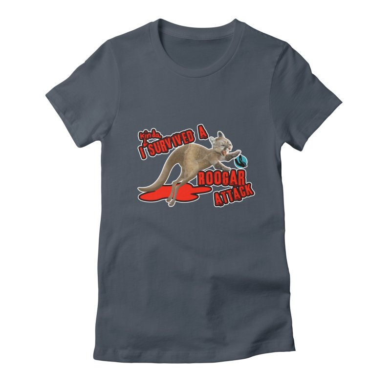 I Kinda Survived a Roogar Attack Women's T-Shirt by iffopotamus