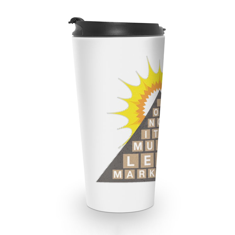 MLM Accessories Travel Mug by iffopotamus