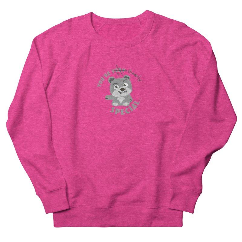 You're Bearly Special Women's French Terry Sweatshirt by iffopotamus