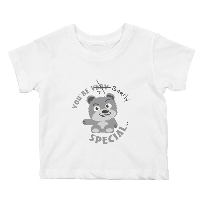 You're Bearly Special Kids Baby T-Shirt by iffopotamus