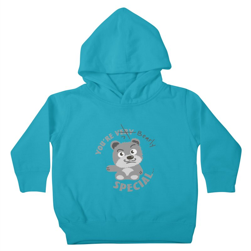 You're Bearly Special Kids Toddler Pullover Hoody by iffopotamus