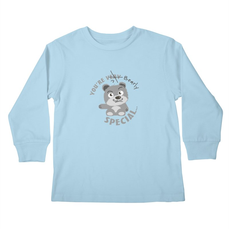 You're Bearly Special Kids Longsleeve T-Shirt by iffopotamus