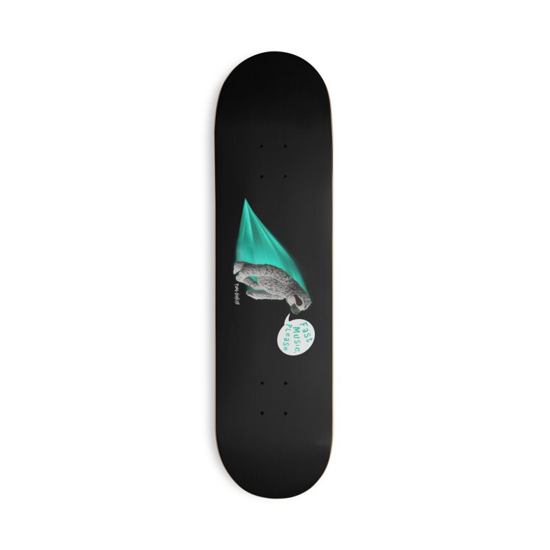 Fast Music Please Accessories Skateboard by iffopotamus