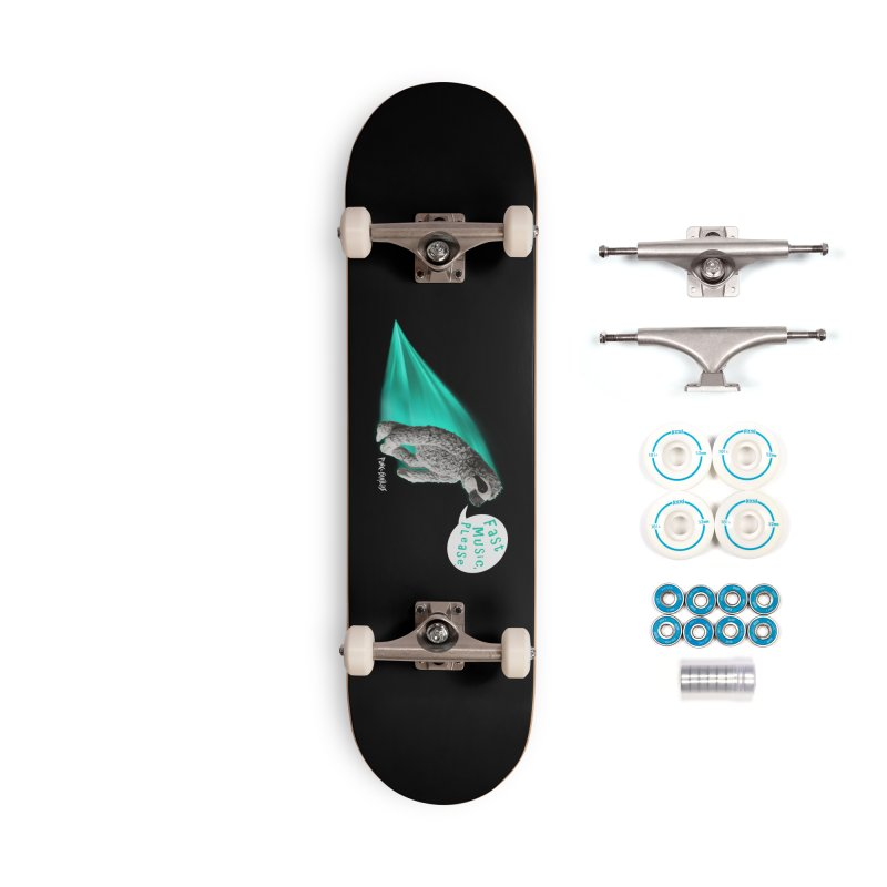 Fast Music Please Accessories Complete - Basic Skateboard by iffopotamus