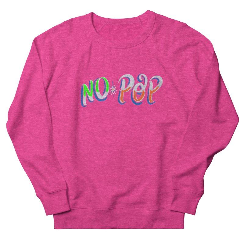 No Pop in Women's French Terry Sweatshirt Heather Heliconia by Iggie No Pop's Artist Shop