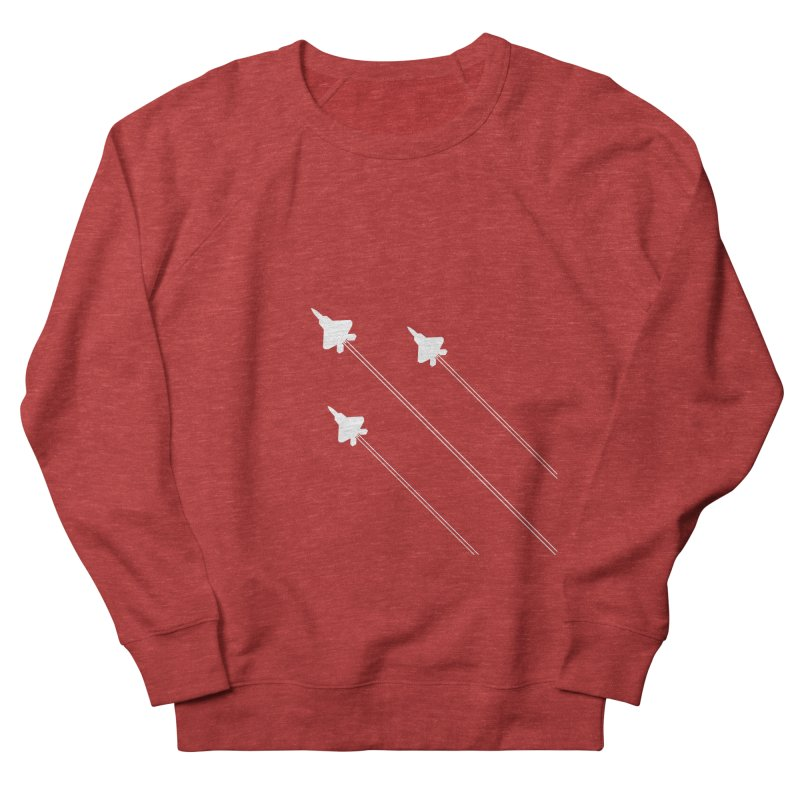 F22 Fighter Jets are coming! Women's Sweatshirt by igloo's Artist Shop