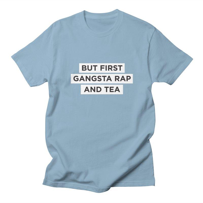Gangsta Rap and Tea Men's Regular T-Shirt by Ignite on Threadless
