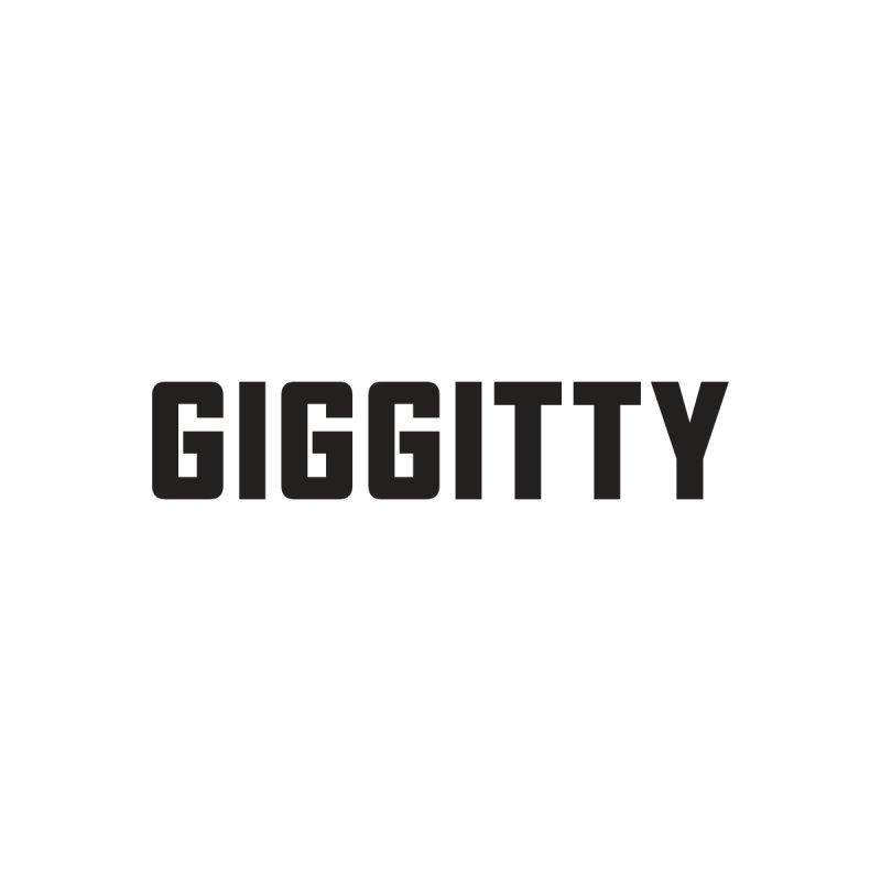 Giggitty by Ignite on Threadless